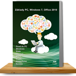 Základy PC, Windows 7, Office 2010